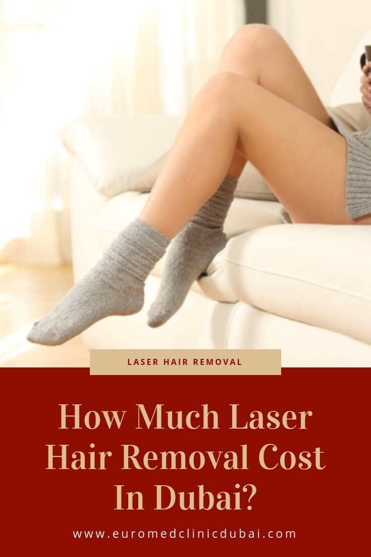 How Much Laser Hair Removal Cost In Dubai Euromed Clinic